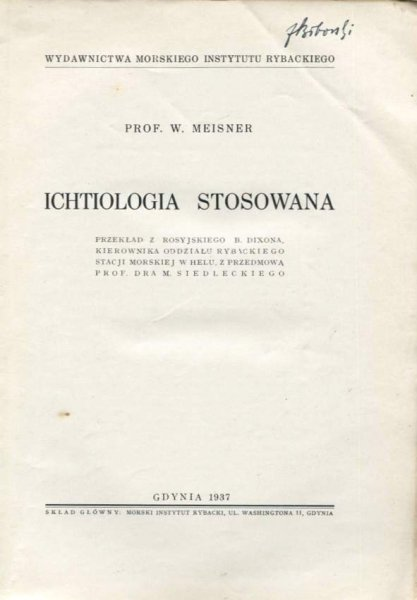 Meisner Walerian - Ichtiologia stosowana.