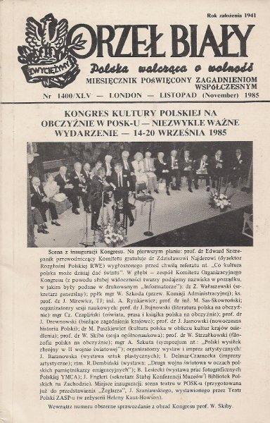 Orzeł Biały. Polska walcząca o wolność. Miesięcznik poświęcony zagadnieniom współczesnym. Nr 1400/XLV: XI 1985.