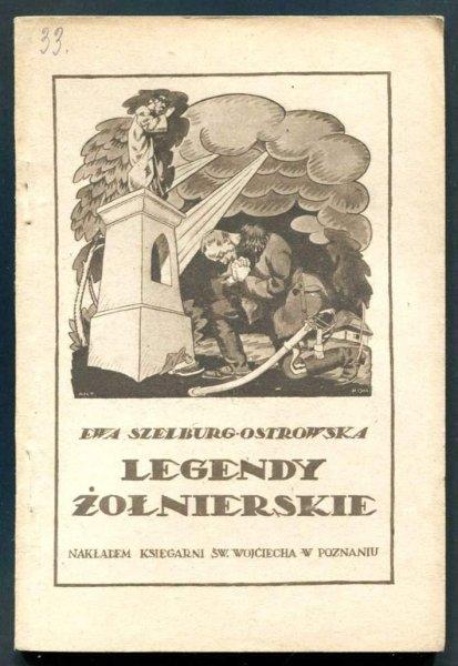 Szelburg-Ostrowska Ewa - Legendy żołnierskie. [Seria Dla Wszystkich].