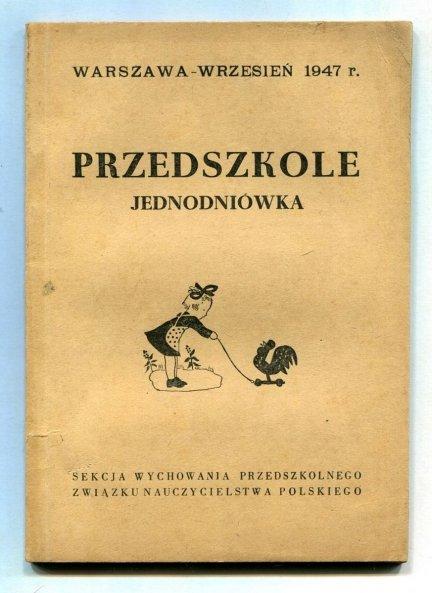 Przedszkole. Jednodniówka: IX 1947