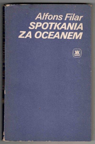 Filar Alfons - Spotkania za oceanem