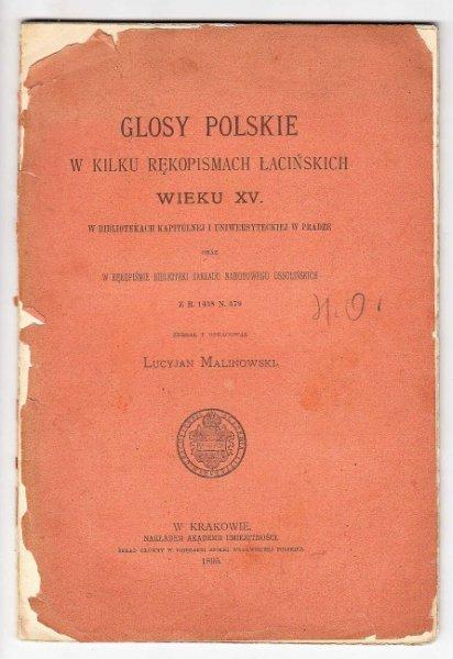 Malinowski Lucyjan - Glosy polskie w kilku rękopismach łacińskich wieku XV.