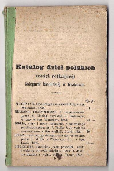 Katalog dzieł polskich treści religijnej księgarni katolickiej w Krakowie. [Nie przed 1858].