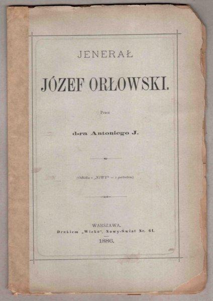 Rolle Antoni Józef – Jenerał Józef Orłowski. Przez d-ra...