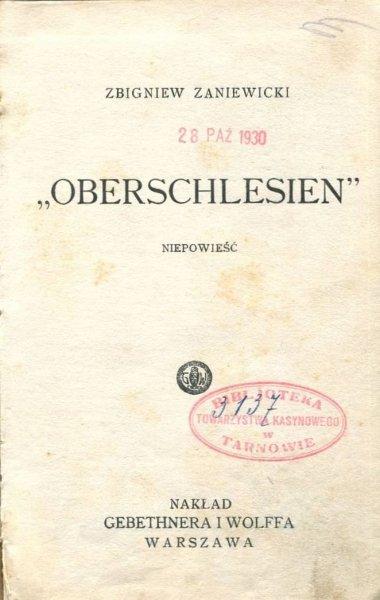 Zaniewicki Zbigniew - Oberschlesien. Niepowieść.