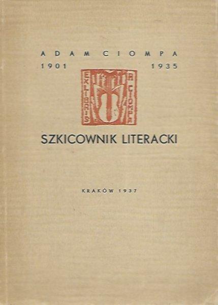 Ciompa Adam – Szkicownik literacki