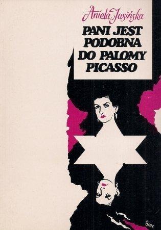 Jasińska Aniela - Pani jest podobna do Palomy Pisacco.