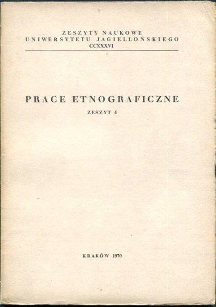 Prace Etnograficzne, z.4.
