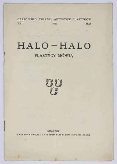 HALO-HALO. Plastycy mówią. Nr 1: V 1930.