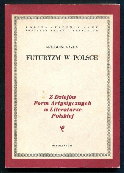 Gazda Grzegorz - Futuryzm w Polsce