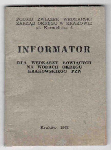 [WĘDKARSTWO] Informator dla wędkarzy łowiących w wodach Okręgu Krakowskiego PZW