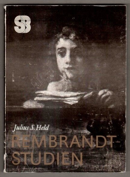 Held Julius S. - Rembrandt-Studien