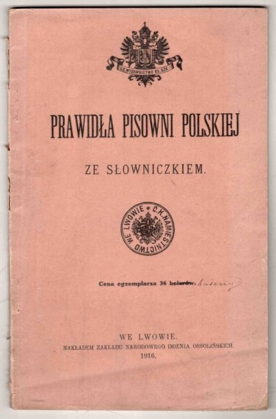Prawidła pisowni polskiej ze słowniczkiem