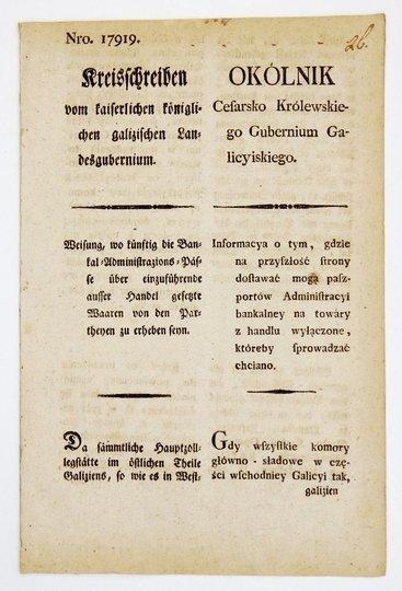 OKÓLNIKCesarsko Królewskiego Gubernium Galicyiskiego. Informacya o tym, gdzie na przyszłość strony dostawać mogą paszportów Administracyi bankalney na towary z handlu wyłączone, któreby sprowadzać chciano [...].