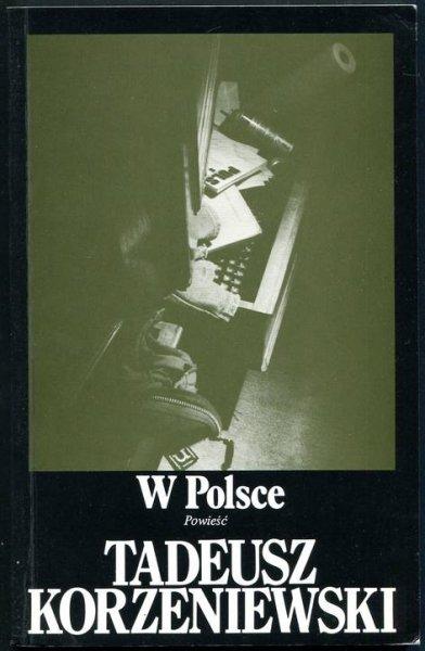 Korzeniewski Tadeusz - W Polsce. Powieść.