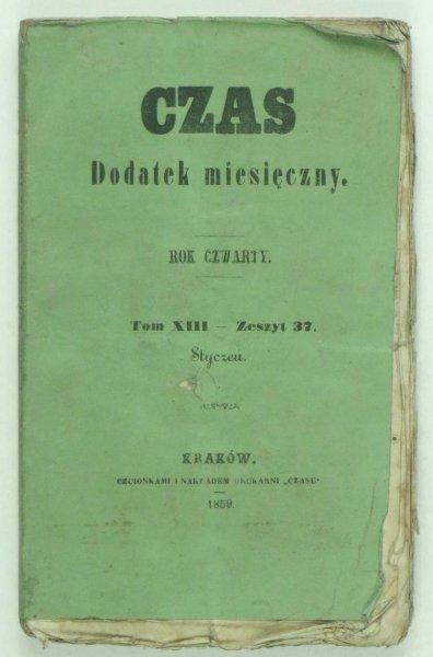 Czas. Dodatek miesięczny. R. 4. T.13, z. 37: I 1859.