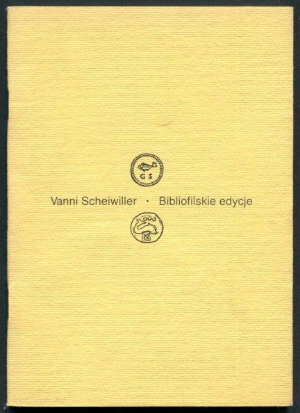 Scheiwiller Vanni - Bibliofilskie edycje. Wstęp Gustaw Herling-Grudziński