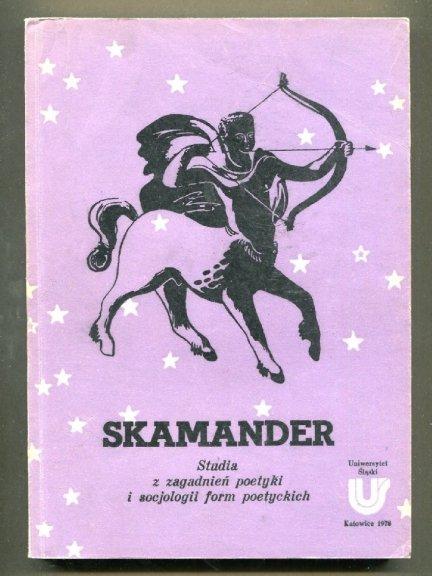Skamander. Studia z zagadnień poetyki i socjologii form poetyckich pod redakcją Ireneusza Opackiego