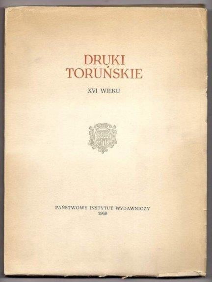 Jarzębowski Leonard - Druki toruńskie XVI wieku. 1969.