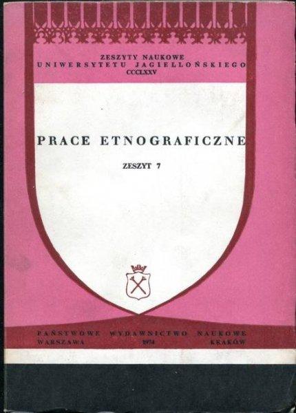 Prace Etnograficzne, z.7.