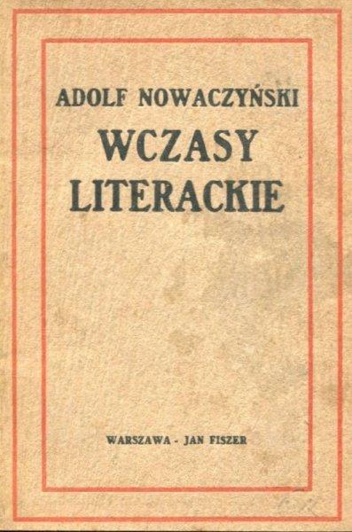 Nowaczyński Adolf - Wczasy literackie
