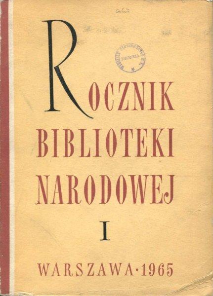 Rocznik Biblioteki Narodowej. Nr 1: 1965