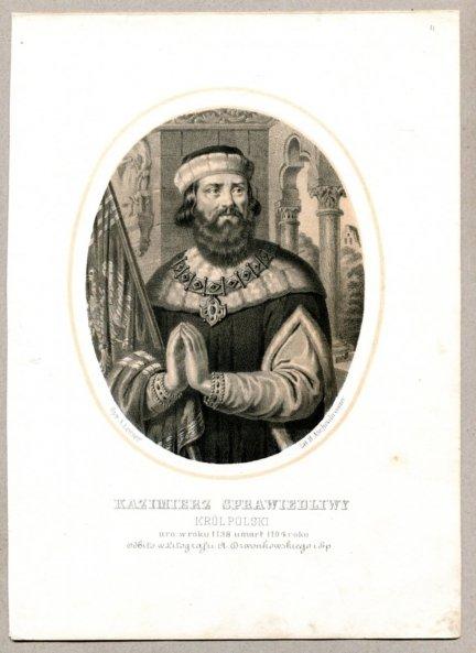 Kazimierz Sprawiedliwy - Król Polski - litografia. [Rys. Aleksander Lesser. Litografował H.Aschenbrenner]