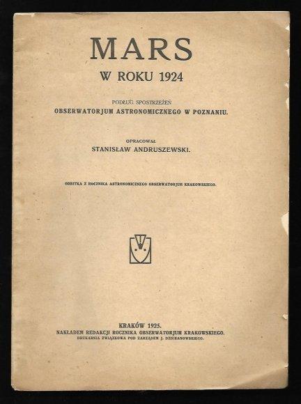 Andruszewski Stanisław - Mars w roku 1924. Podług spostrzeżeń Obserwatorjum Astronomicznego w Poznaniu