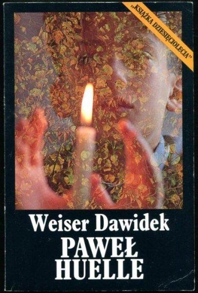 Huelle Paweł - Weiser Dawidek.