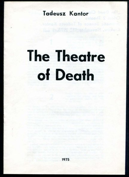 Kantor Tadeusz - The Theatre of Death.  [transl. from Pol. Piotr Graff]