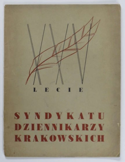 XXV-LECIE Syndykatu Dziennikarzy Krakowskich.
