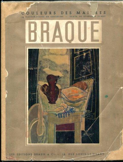 Fumet Stanisłas - Braque. [Coleurs des Maitres]