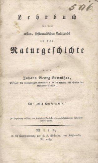 LUMNITZER Johann Georg - Lehrbuch fur den erseten, systematischen Unterricht in der Naturgeschichte. Mit zwolf Kupfertafeln.