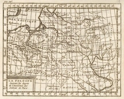 [POLSKA]: La Pologne Suivant les degres de l'Academie des Sciences de Paris. Miedzioryt 14,2x18 cm.