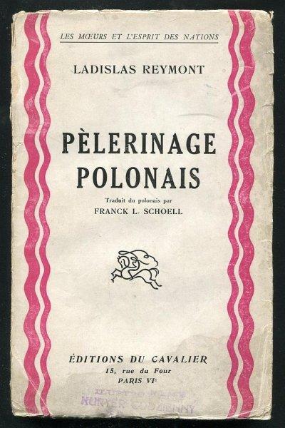 Reymont Ladislas - Pelerinage Polonais. Traduit par Franck L.Schoell.