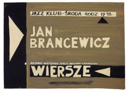 Jan Brancewicz. Jazz Klub - środa, godz. 19.00. Słowo wstępne Jerzy Michał Czarnecki. Wiersze. [ca 1962] - plakat