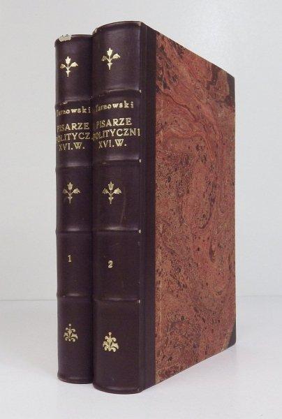 Tarnowski Stanisław - Studia do historyi literatury polskiej. Pisarze polityczni XVI wieku, t. 1-2