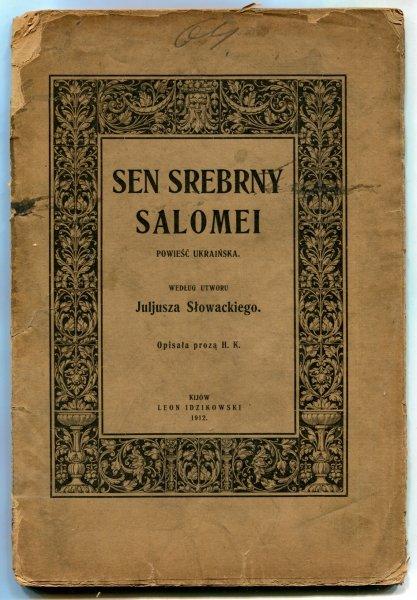 Sen srebrny Salomei. Opisała H.K.