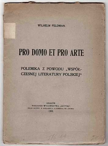 Feldman Wilhelm - Pro domo et pro arte.