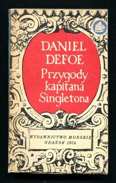 Defoe Daniel - Przygody kapitana Singeltona. Tłumaczyła Maria Boduszyńska-Borowikowa