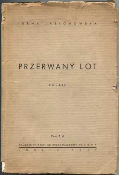 Jasionowska Irena - Przerwany lot. Poezje.