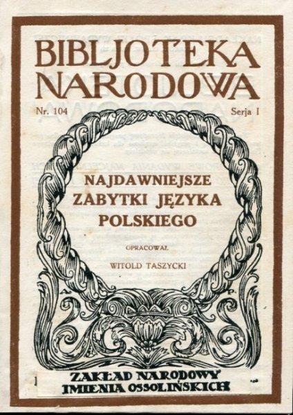 Najdawniejsze zabytki języka polskiego.
