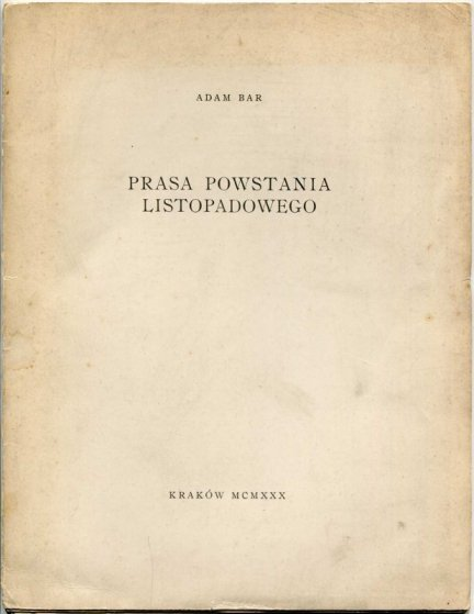 Bar Adam — Prasa powstania listopadowego.