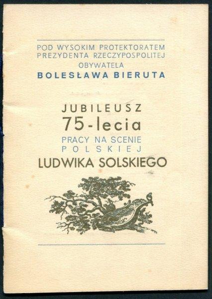 Jubileusz 75-lecia Pracy na Scenie Polskiej Ludwika Solskiego