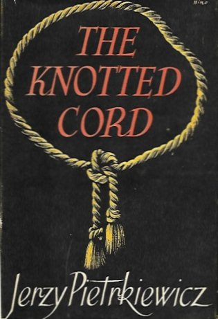 Pietrkiewicz Jerzy - The Knotted Cord. A Novel by ...