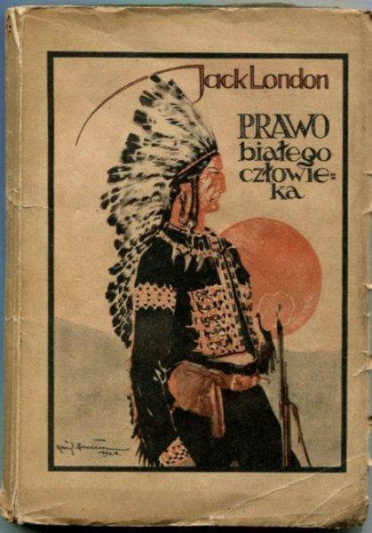 London Jack - Prawo białego człowieka. (Opowiadania z Klondike). Okładka projektu Kamila Mackiewicza.