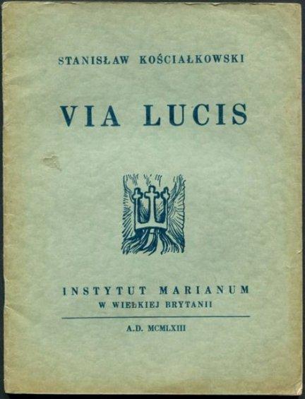 Kościałkowski Stanisław - Via Lucis.