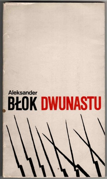 Błok Aleksander - Dwunastu.