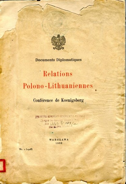 Documents Diplomatiques. Relations Polono-Lithuaniennes. Conference de Koenigsberg.