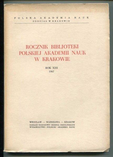 Rocznik Biblioteki PAN w Krakowie. R. 13: 1967